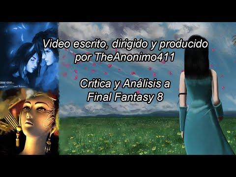 Crítica y Análisis a Final Fantasy 8 (loquendo)
