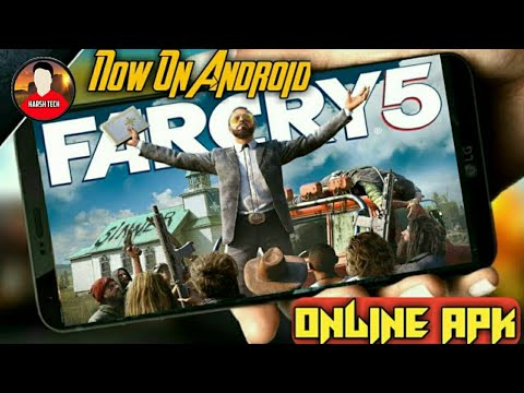 How To Download Far Cry 5 On Android New Online APK 100% Working