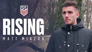 RISING: Matt Miazga