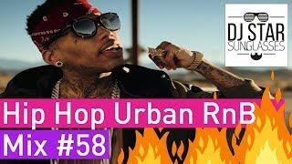🔥 Best of Hot Hip Hop Urban RnB Mix #58 - Dj StarSunglasses 💯