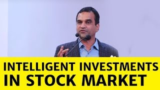 Madhusudan Kela talks about Intelligent Investments in Stock Market