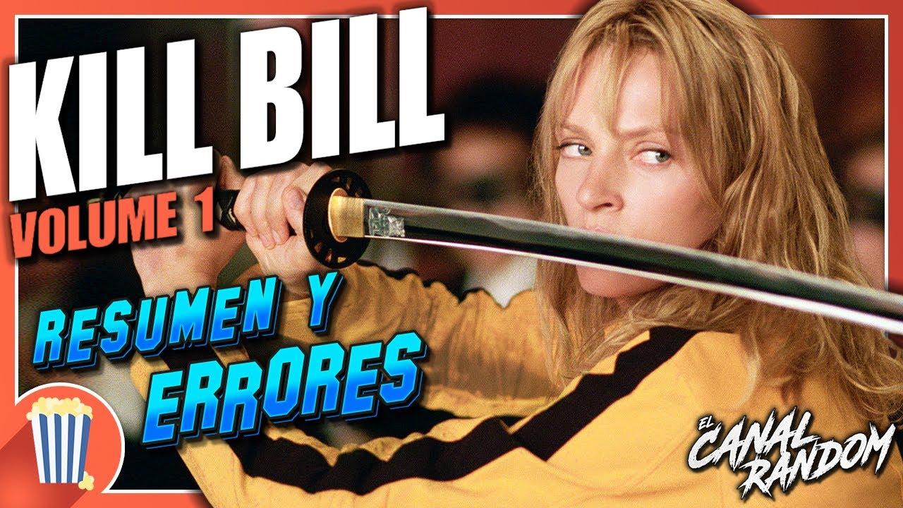 ERRORES de Películas KILL BILL - Volumen 1 - Crítica y Resumen - La Venganza