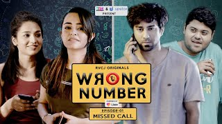 Wrong Number | Web Series | S01E01 - Missed Call | Apoorva Arora, Ambrish, Badri & Anjali | RVCJ