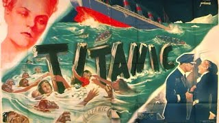 Titanic (1943) - Film complet en VOSTFR