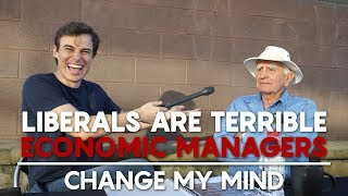 Liberals Are Terrible Economic Managers | Change My Mind