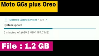 Pre Release Oreo For Indian Moto G5s Plus | 1.2 gb file size