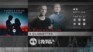 Download D-Block & S-te-Fan - 2 Silhouettes
