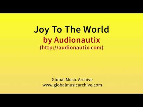 Joy to the world by Audionautix 1 HOUR