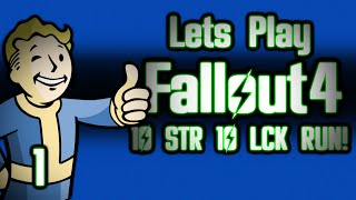 LETS PLAY FALLOUT 4: 10 STRENGTH 10 LUCK RUN! - PART 1- NO BRAIN ALL BRAWN!