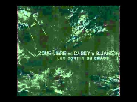 Zone Libre vs B. James - Les Contes Du Chaos