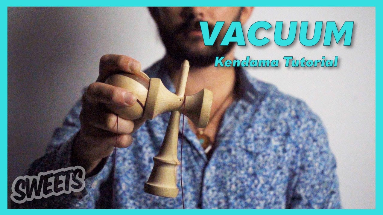 How to do the VACUUM - Kendama Trick Tutorial - Sweets Kendamas