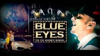 """Yo Yo Honey Singh """"Blue Eyes"""" 2013 ( with Download Link )"""