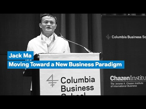 Jack Ma: Moving Toward a New Business Paradigm