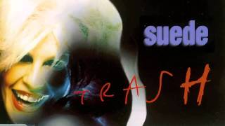 Suede - Trash (Audio Only)