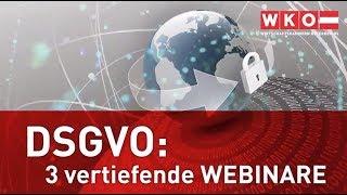 DSGVO Vertiefungs-Webinare zu Newsletterversand, Arbeitsverhältnis und Daten-Sicherheit