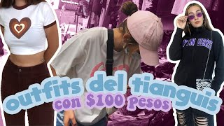 EN BUSCA DE OUTFITS DE $100 PESOS EN EL TIANGUIS *VLOG*