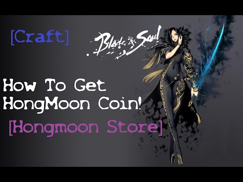 Blade and Soul | How To Get Hongmoon Coin | DragonStone | Venture Token | Hongmoon Store