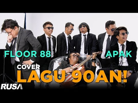 Floor 88 & Apak Cover Lagu 90an Klasik!
