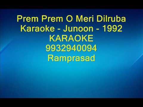 Prem Prem O Meri Dilruba Karaoke Junoon 1992 by Ramprasad