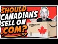 FBA For Canadians - Can Canadians Successfully Sell On Amazon.com? | Every Mans Empire