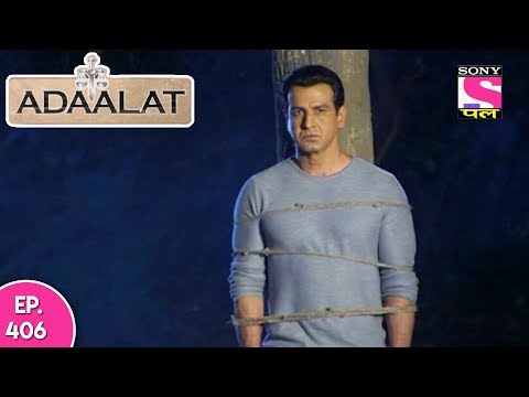 Adaalat - अदालत - Episode 406 - 3rd November, 2017 thumbnail