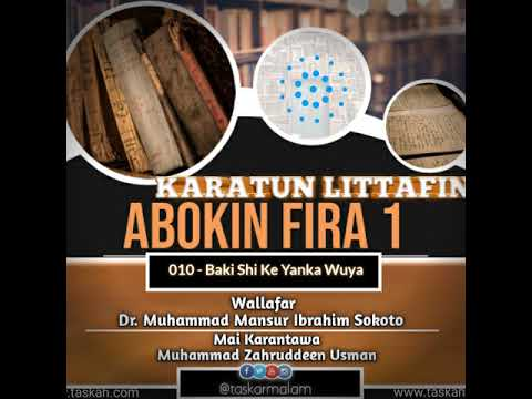 010. Baki shI ke Yanka Wuya  -- Littafin Abokin Fira 1