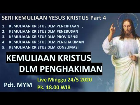 KEMULIAAN KRISTUS DLM PENGHAKIMAN