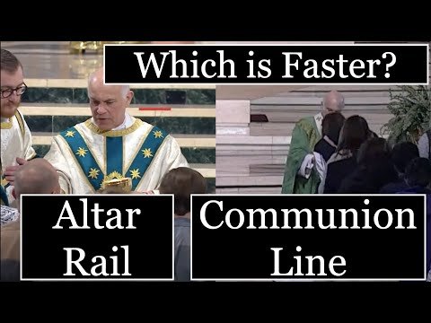 Altar Rail or Communion Line - Which is Faster?