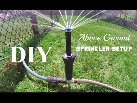Diy above ground sprinkler system youtube diy above ground sprinkler system solutioingenieria Image collections