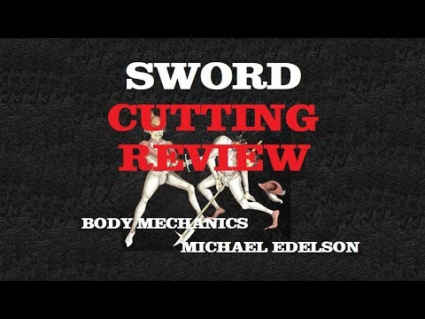 Cutting With The Medieval Sword & A New Book By Michael Edelson