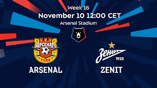 Arsenal vs Zenit, Week 16 | Russian Premier Liga