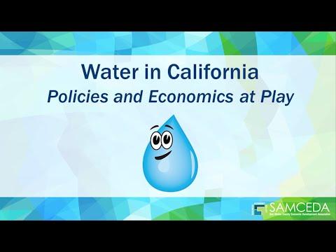 SAMCEDA 63rd Annual Meeting - Water in California