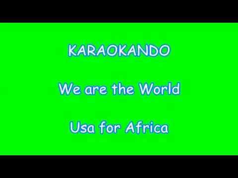 Karaoke Internazionale  - We are the World - Usa for Africa ( Lyrics )
