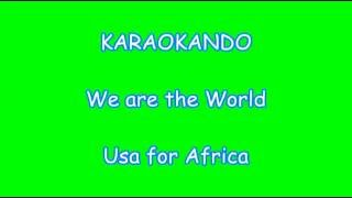 Karaoke Internazionale We are the World - Usa for Africa Lyrics.mp3