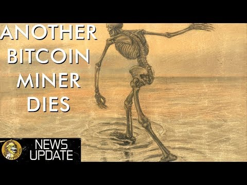 Another Bitcoin Mining Titan Dies & Russian Grandmas Are All in On Bitcoin