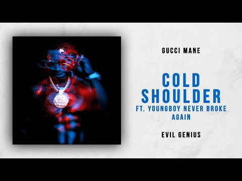 Gucci Mane - Cold Shoulder Ft. NBA YoungBoy (Evil Genius)