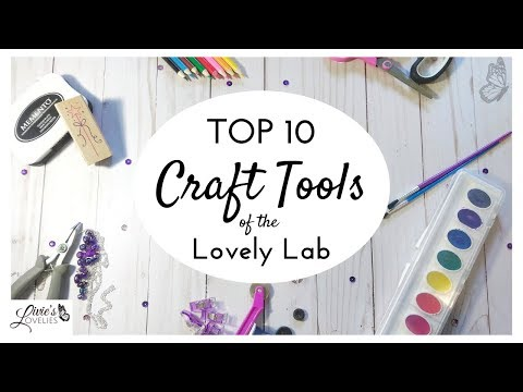 TOP 10 CRAFT TOOLS | CRAFT SUPPLY MUST HAVES