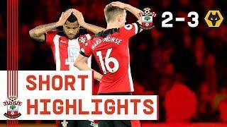 90-SECOND HIGHLIGHTS: Southampton 2-3 Wolverhampton Wanderers | Premier League