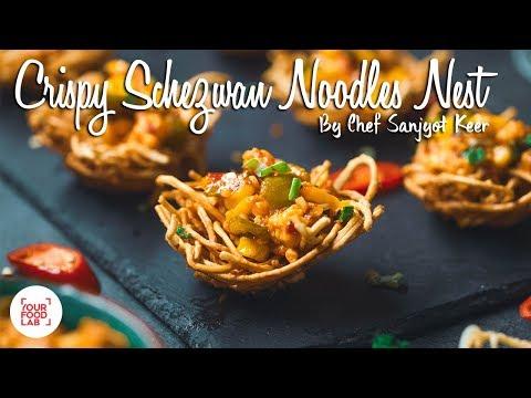 Crispy Schezwan Noodles Nest Recipe   Chef Sanjyot Keer   Your Food Lab
