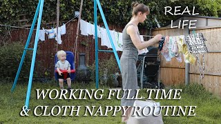 FULL TIME WORK & CLOTH NAPPY ROUTINE   4 DAY IN THE LIFE   VLOG