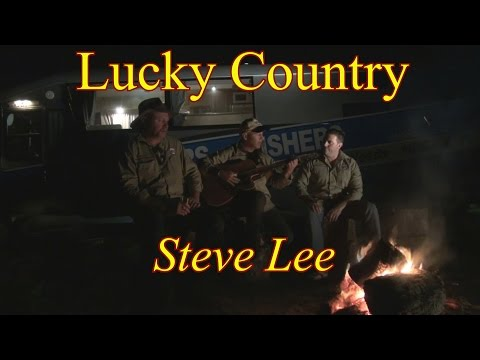Lucky Country - Steve Lee Music Video