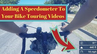 Adding A Speedometer To Your Bike Touring Videos