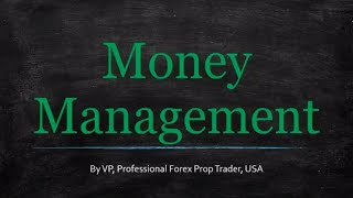 The Money Management Forex Traders MUST Understand