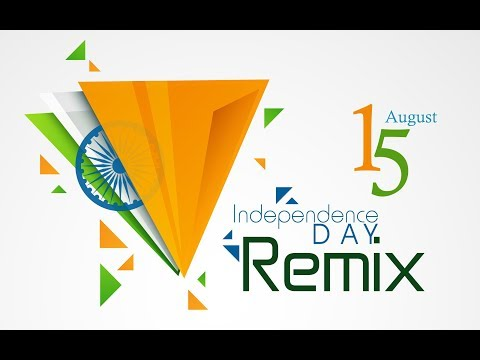 India Independence Day REMIX | Dash Productions