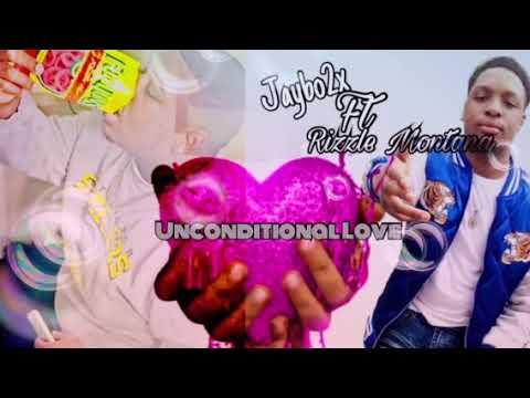 Jaybo Escobar ft Rizzle Montana (Unconditional love