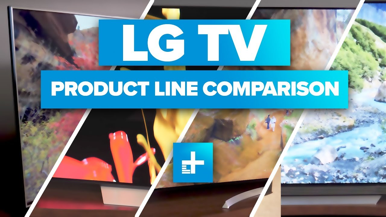 Lg 4k Tv Product Line Comparison