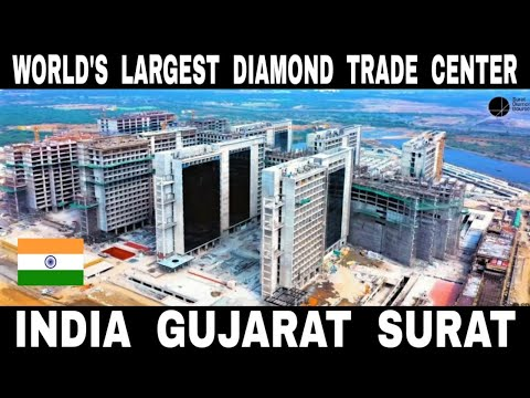 Surat || India - World's Largest Diamond Trade Centre || Deb