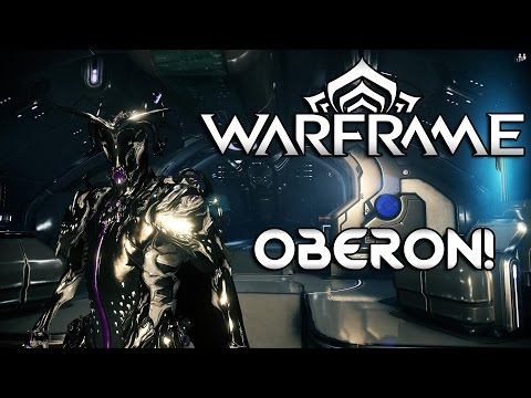 Warframe Complete Beginners Guide - Oberon