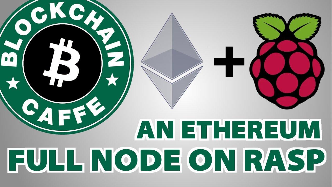 Ethereum full Node  |  Blockchain Caffe