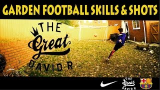 Garden football soccer skills and shots